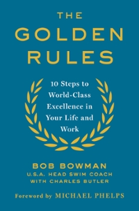 The Golden Rules 1st Edition 9781466864573 1466864575