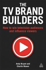 The TV Brand Builders 1st Edition 9780749476687 0749476680