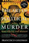 Art of Political Murder 0 9780802143853 0802143857
