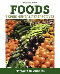 Foods 8th Edition 9780134204581 0134204581