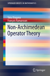 Non-Archimedean Operator Theory 1st Edition 9783319273235 331927323X