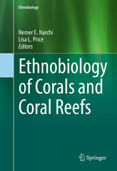 Ethnobiology of Corals and Coral Reefs 1st Edition 9783319237633 3319237632