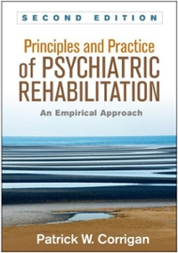 Principles and Practice of Psychiatric Rehabilitation, Second Edition 2nd Edition 9781462526215 1462526217