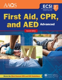 Advanced First Aid, CPR, And AED 7th Edition 9781284105315 1284105318