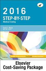 Step-by-Step Medical Coding 2016 Edition - Text, Workbook, 2016 ICD-10-CM for Physicians Professional Edition, 2016 HCPCS Professional Edition and AMA 2016 CPT Professional Edition Package 1st Edition 9780323398138 0323398138
