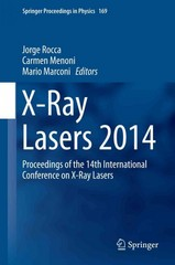 X-Ray Lasers 2014 1st Edition 9783319195216 3319195212