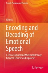 Encoding and Decoding of Emotional Speech 1st Edition 9783662476918 3662476916