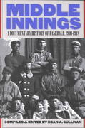 Middle Innings 1st Edition 9780803292833 080329283X