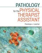 Pathology for the Physical Therapist Assistant 1st Edition 9780803607866 0803607865