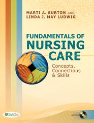 Fundamentals of Nursing Care 1st Edition 9780803619708 0803619707