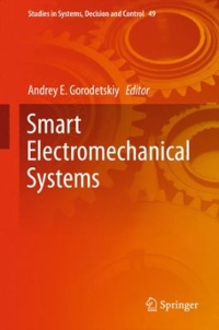 Smart Electromechanical Systems 1st Edition 9783319275451 3319275453