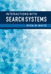 Interactions with Search Systems 1st Edition 9781107034228 1107034221