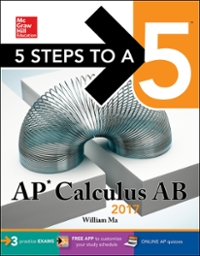 5 Steps to a 5: AP Calculus AB 2017 3rd Edition 9781259583377 1259583376