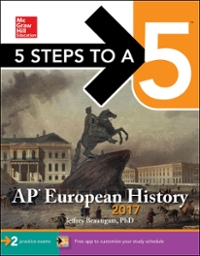 5 Steps to a 5: AP European History 2017 6th Edition 9781259586774 1259586774