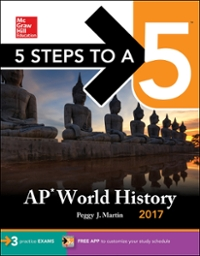 5 Steps to a 5 AP World History 2017 10th Edition 9781259584473 125958447X