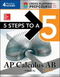 5 Steps to a 5: AP Calculus AB 2017 Cross-Platform Edition 3rd Edition 9781259583391 1259583392
