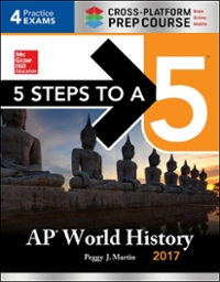 5 Steps to a 5 AP World History 2017 / Cross-Platform Prep Course 10th Edition 9781259584480 1259584488