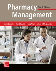 Pharmacy Management: Essentials for All Practice Settings, Fourth Edition 4th Edition 9780071845434 0071845437