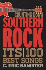 Counting down Southern Rock 1st Edition 9781442245396 1442245395