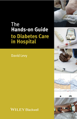 The Hands-on Guide to Diabetes Care in Hospital 1st Edition 9781118973486 1118973488