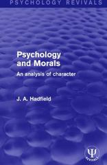 Psychology and Morals 1st Edition 9781317235804 1317235800