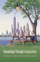 Knowledge Through Imagination 1st Edition 9780191026195 0191026190