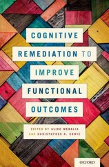 Cognitive Remediation to Improve Functional Outcomes 1st Edition 9780199395224 0199395225