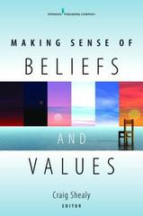 Making Sense of Beliefs and Values 1st Edition 9780826104533 0826104533