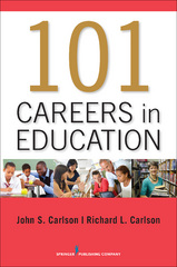 101 Careers in Education 1st Edition 9780826199850 0826199852