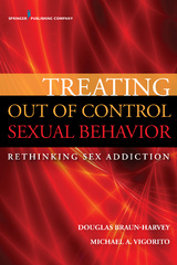 Treating Out of Control Sexual Behavior 1st Edition 9780826196767 0826196764