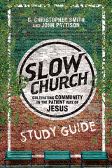 Slow Church Study Guide 1st Edition 9780830894260 0830894268