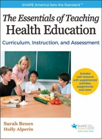 The Essentials of Teaching Health Education 1st Edition 9781492530992 1492530999
