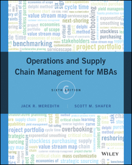 Operations and Supply Chain Management for MBAs 6th Edition 9781119255222 1119255228
