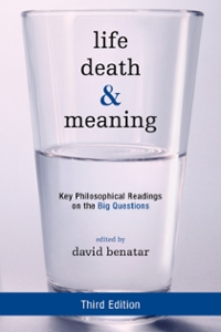 Life, Death, and Meaning 3rd Edition 9781442258327 1442258322