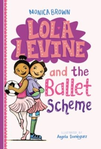 Lola Levine and the Ballet Scheme 1st Edition 9780316258449 031625844X