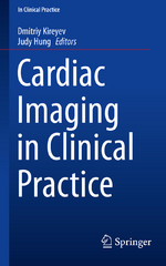 Cardiac Imaging in Clinical Practice 1st Edition 9783319214580 3319214586
