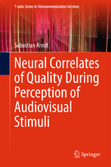 Neural Correlates of Quality During Perception of Audiovisual Stimuli 1st Edition 9789811002489 9811002487