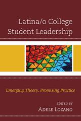 Latina/o College Student Leadership 1st Edition 9781498520232 1498520235