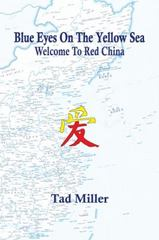 Blue Eyes on the Yellow Sea 1st Edition 9781491870549 1491870540