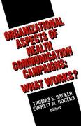 Organizational Aspects of Health Communication Campaigns 0 9780803949980 0803949987