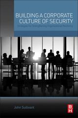 Building a Corporate Culture of Security 1st Edition 9780128020586 012802058X
