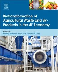 Biotransformation of Agricultural Waste and By-Products 1st Edition 9780128036488 0128036486