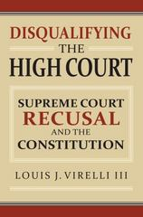Disqualifying the High Court 1st Edition 9780700622719 0700622713
