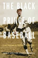 The Black Prince of Baseball 1st Edition 9780803299399 0803299397