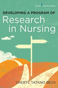 Developing a Program of Research in Nursing 1st Edition 9780826123268 0826123260
