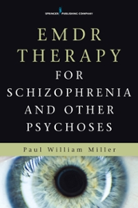 EMDR Therapy for Schizophrenia and Other Psychoses 1st Edition 9780826123183 082612318X