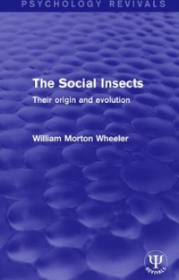 The Social Insects 1st Edition 9781138651241 1138651249