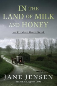 In the Land of Milk and Honey 1st Edition 9780425282908 0425282902