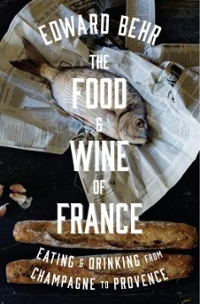 The Food and Wine of France 1st Edition 9781594204524 1594204527