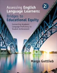 Assessing English Language Learners: Bridges to Educational Equity 2nd Edition 9781483381060 1483381064